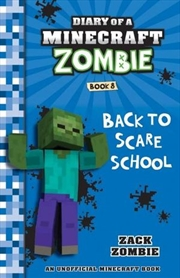 Diary of a Minecraft Zombie #8: Back to Scare School | Paperback Book