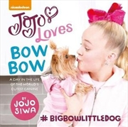 JoJo Loves Bowbow | Hardback Book