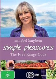 Annabel Langbein - Simple Pleasures - The Free Range Cook