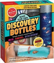 Make Your Own Discovery Bottles : Klutz