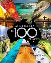 Australia In 100 Places | Hardback Book