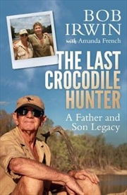 Last Crocodile Hunter   Paperback Book