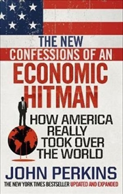 The New Confessions of an Economic Hit Man   Paperback Book