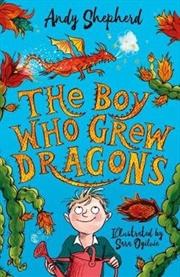 Boy Who Grew Dragons | Paperback Book