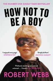 How Not To Be a Boy | Paperback Book
