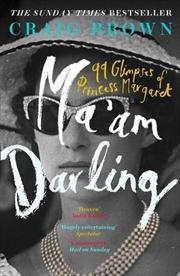 Maam Darling: 99 Glimpses Of Princess Margaret | Paperback Book
