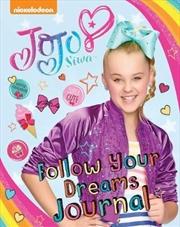 JoJo Siwa Follow Your Dreams Journal | Paperback Book