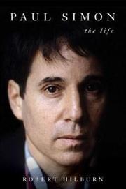 Paul Simon: The Life | Paperback Book