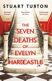 Seven Deaths Of Evelyn Hardcastle