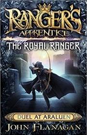 Ranger's Apprentice The Royal Ranger 3 : Duel at Araluen