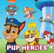 Paw Patrol Pup Heroes Story Book | Hardback Book