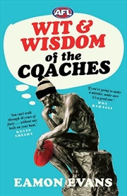 Afl Wit And Wisdom Of The Coaches | Paperback Book