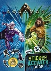 DC Comics: Aquaman Sticker Activity Book | Paperback Book