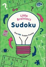 Sudoku: For Budding Brainiacs
