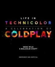 Life in Technicolor | Hardback Book