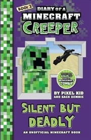 Diary of a Minecraft Creeper #2: Silent but Deadly | Paperback Book