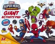 Marvel Super Hero Adventures Giant Activity Pad