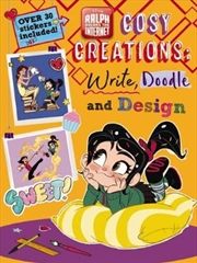 Disney: Ralph Breaks the Internet: Cozy Creations: Write, Doodle and Design