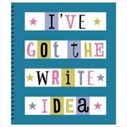 I've Got the Write Idea