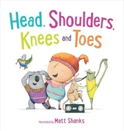 Head, Shoulders, Knees and Toes | Board Book