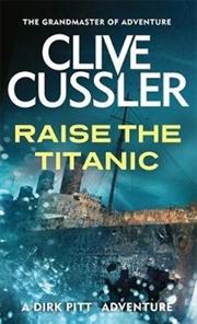 Raise the Titanic   Paperback Book