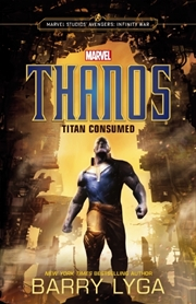 Marvel: Avengers Infinity War: Thanos: Titan Consumed | Paperback Book