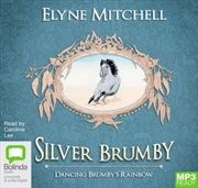 Dancing Brumby's Rainbow | Audio Book
