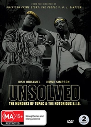 Unsolved - The Murders Of Tupac And The Notorious B.I.G.