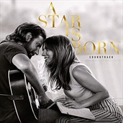 A Star Is Born - Official Motion Picture Soundtrack