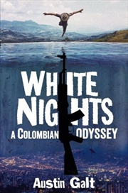 White Nights: A Colombian Odyssey | Paperback Book