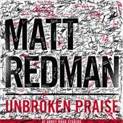 Unbroken Praise | CD