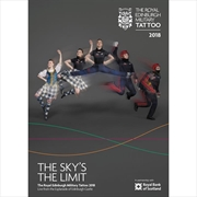 Royal Edinburgh Military Tattoo 2018 - The Sky's The Limit