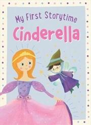 My First Storytime: Cinderella