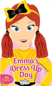 Wiggles Emma: Emma's Dress Up Day | Board Book