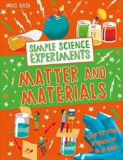 Simple Science Experiments Matter and Materials | Paperback Book