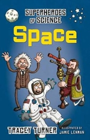 Superheroes Of Science Space | Paperback Book