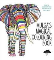 Mulga's Magical Colouring Book | Paperback Book