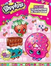 Shopkins Deluxe Colouring and Activity Book | Paperback Book