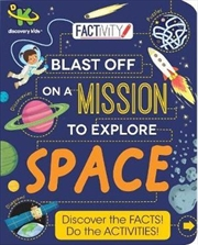 Discovery Kids Factivity Blast Off on a Mission to Explore Space