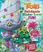 Trolls Holidazzle Sticker Scene Fun!