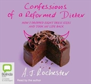 Confessions Of A Reformed Dieter | Audio Book