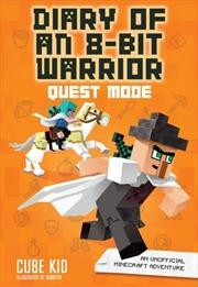 Diary of an 8-Bit Warrior : Quest Mode