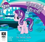 Starlight Glimmer And The Secret Suite