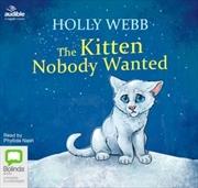 Kitten Nobody Wanted | Audio Book