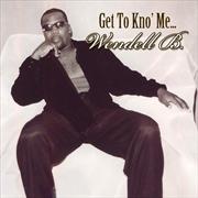 Get To Kno Me | CD