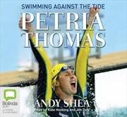 Petria Thomas Swimming Against The Tide
