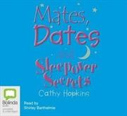 Mates Dates And Sleepover Secrets