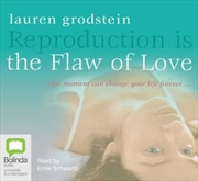 Reproduction Is The Flaw Of Love