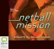 Netball Mission   Audio Book