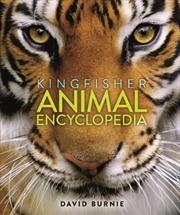 Kingfisher Animal Encyclopedia | Hardback Book